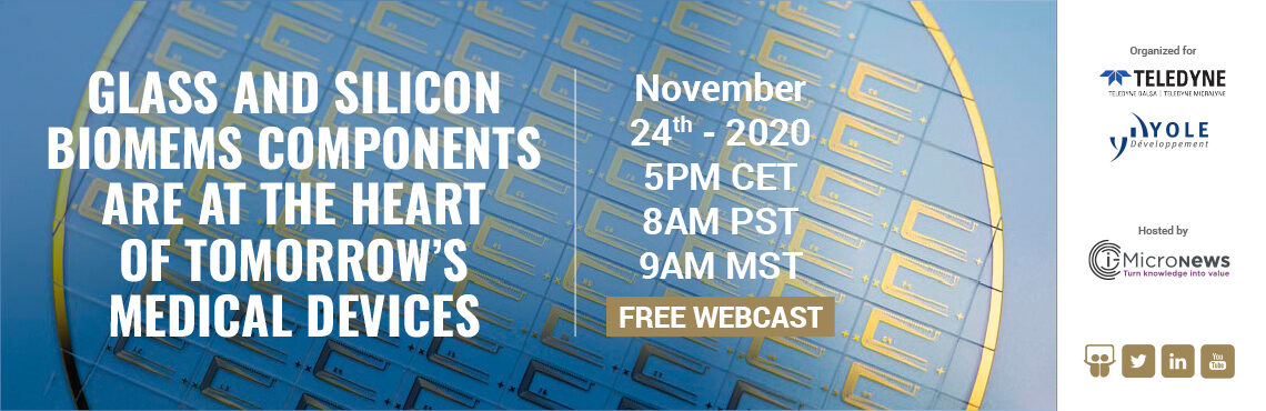 Teledyne MEMS Yole Developpement Webcast on glass and silicon